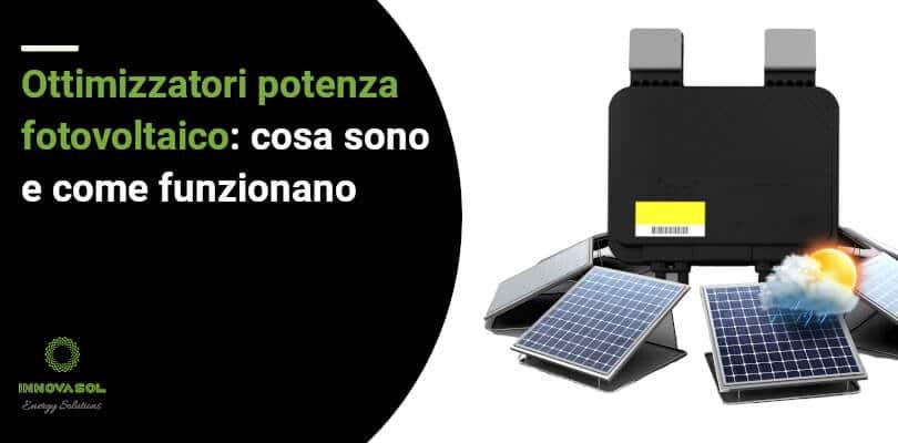 Come funzionano gli ottimizzatori per fotovoltaico
