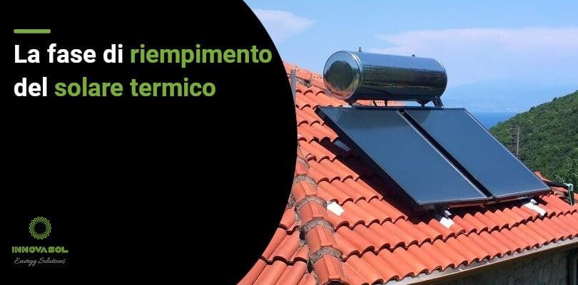 Come riempire un impianto solare termico