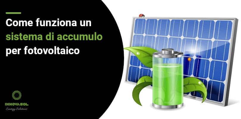 Accumulo per fotovoltaico