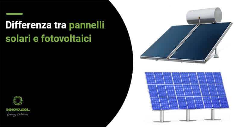 differenza tra solare termico e fotovoltaico
