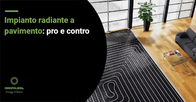 Pro e contro impianto di riscaldamento radiante a pavimento