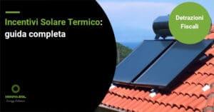 Incentivi solare termico